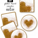high on GLITTER HEART COASTERS diy